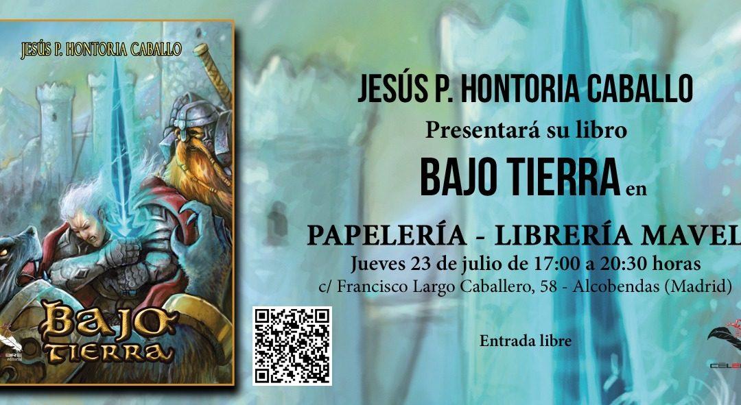 Presentación de la novela «Bajo Tierra» en LIBRERÍA MAVEL